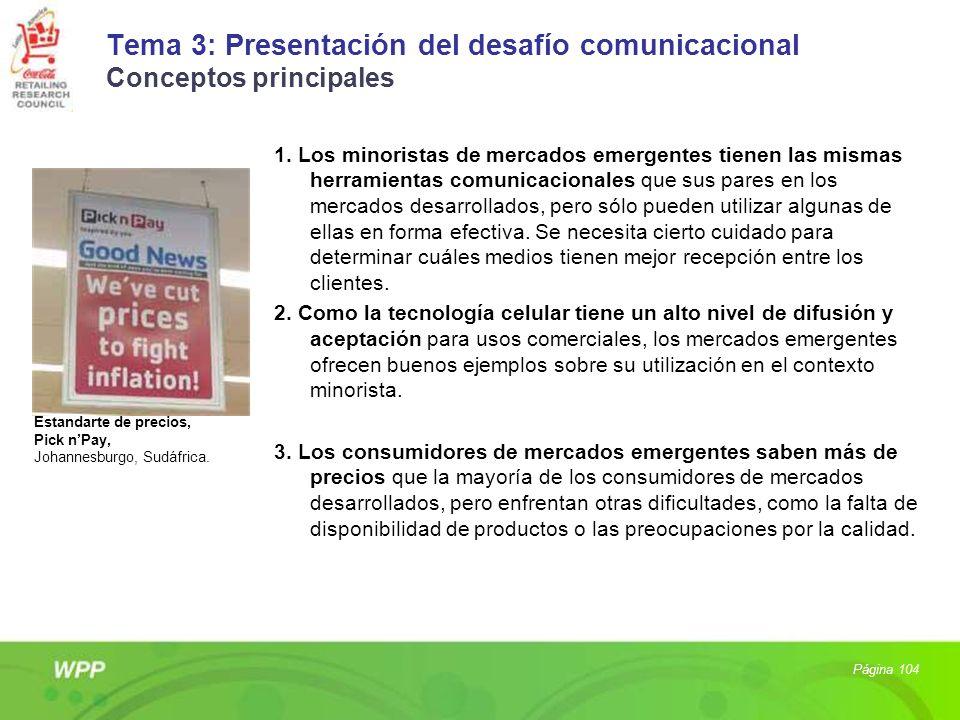 Tema 3: Presentación del desafío comunicacional Conceptos principales 1. Los minoristas de mercados emergentes tienen las mismas herramientas comunica