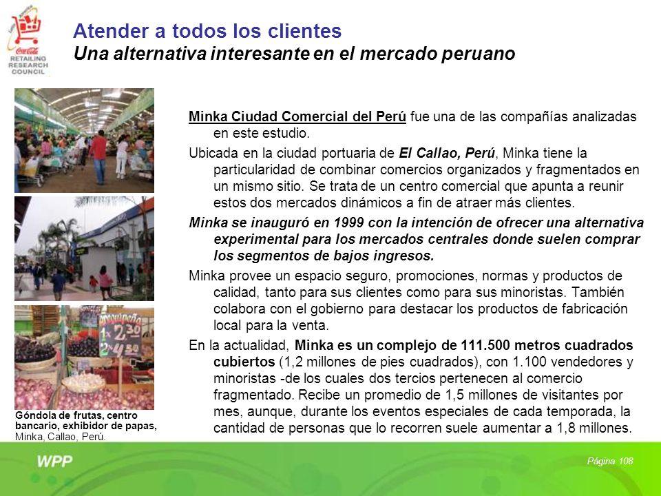 Atender a todos los clientes Una alternativa interesante en el mercado peruano Minka Ciudad Comercial del Perú fue una de las compañías analizadas en
