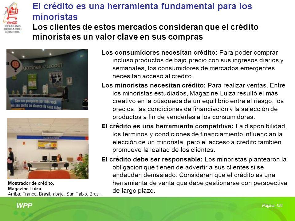 El crédito es una herramienta fundamental para los minoristas Los clientes de estos mercados consideran que el crédito minorista es un valor clave en