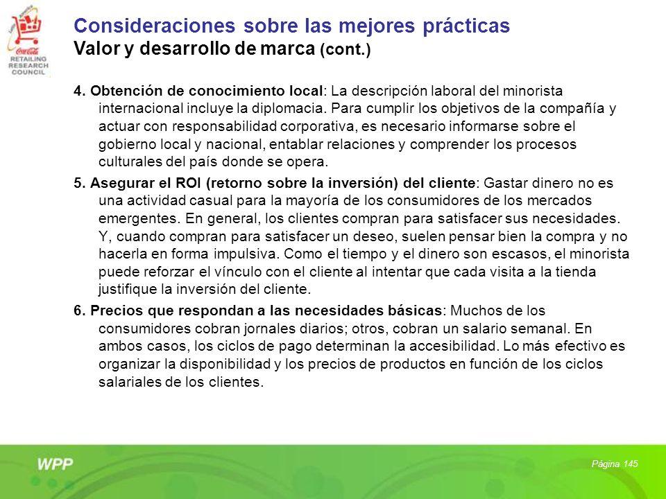 4. Obtención de conocimiento local: La descripción laboral del minorista internacional incluye la diplomacia. Para cumplir los objetivos de la compañí