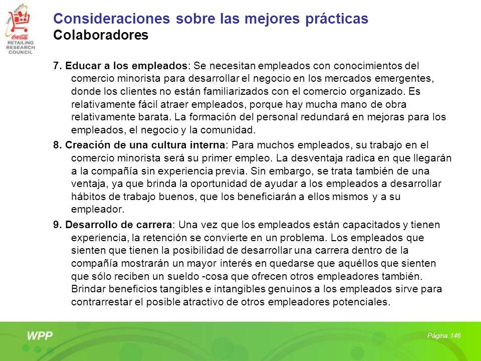 Consideraciones sobre las mejores prácticas Colaboradores 7. Educar a los empleados: Se necesitan empleados con conocimientos del comercio minorista p