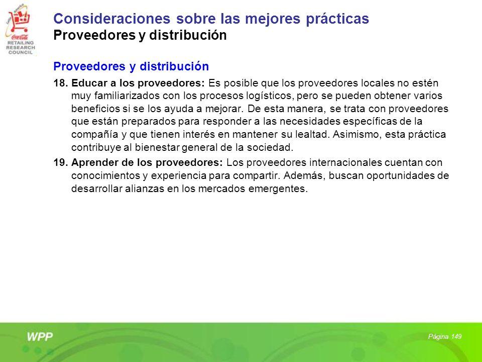 Proveedores y distribución 18. Educar a los proveedores: Es posible que los proveedores locales no estén muy familiarizados con los procesos logístico