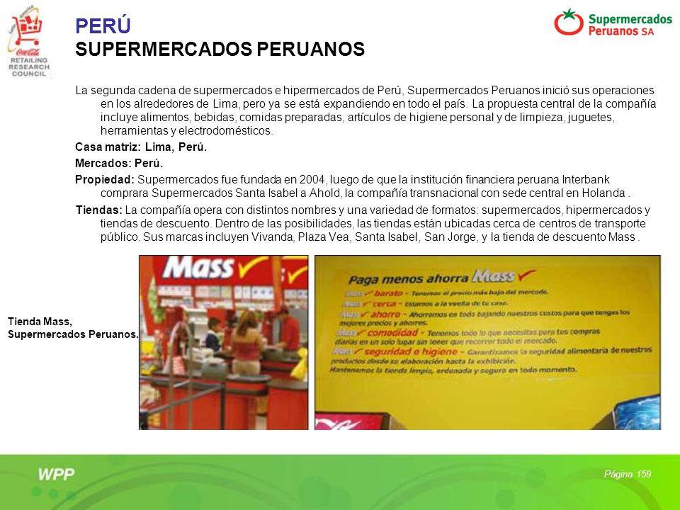 PERÚ SUPERMERCADOS PERUANOS La segunda cadena de supermercados e hipermercados de Perú, Supermercados Peruanos inició sus operaciones en los alrededor