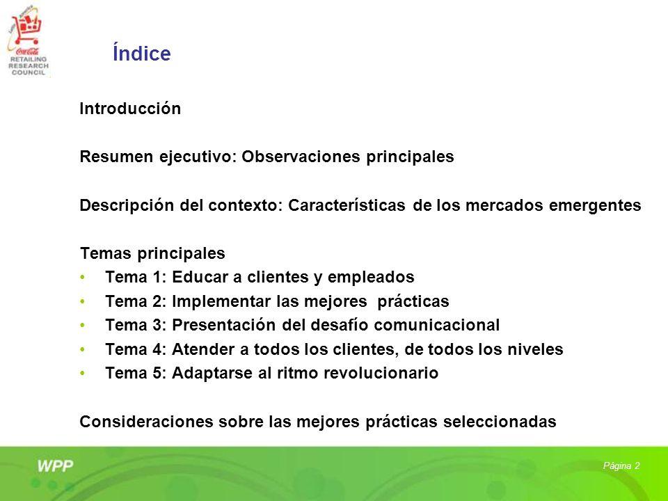 Índice Introducción Resumen ejecutivo: Observaciones principales Descripción del contexto: Características de los mercados emergentes Temas principale