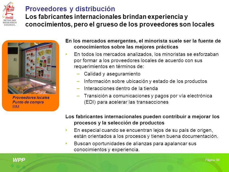 Proveedores y distribución Los fabricantes internacionales brindan experiencia y conocimientos, pero el grueso de los proveedores son locales En los m