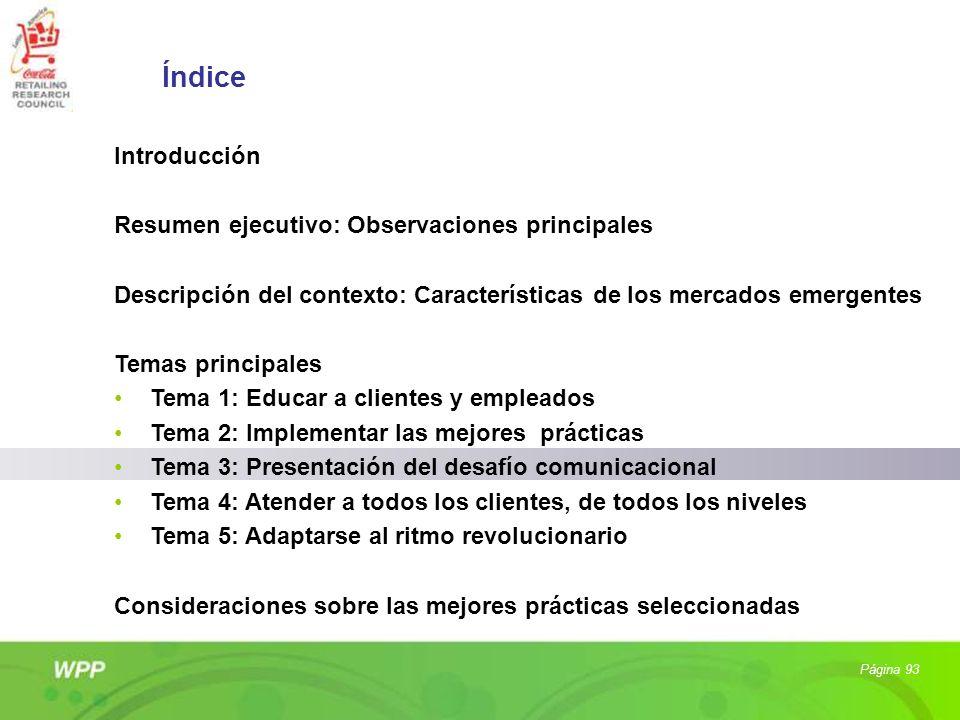 Página 93 Índice Introducción Resumen ejecutivo: Observaciones principales Descripción del contexto: Características de los mercados emergentes Temas