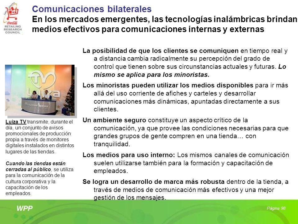 Comunicaciones bilaterales En los mercados emergentes, las tecnologías inalámbricas brindan medios efectivos para comunicaciones internas y externas L