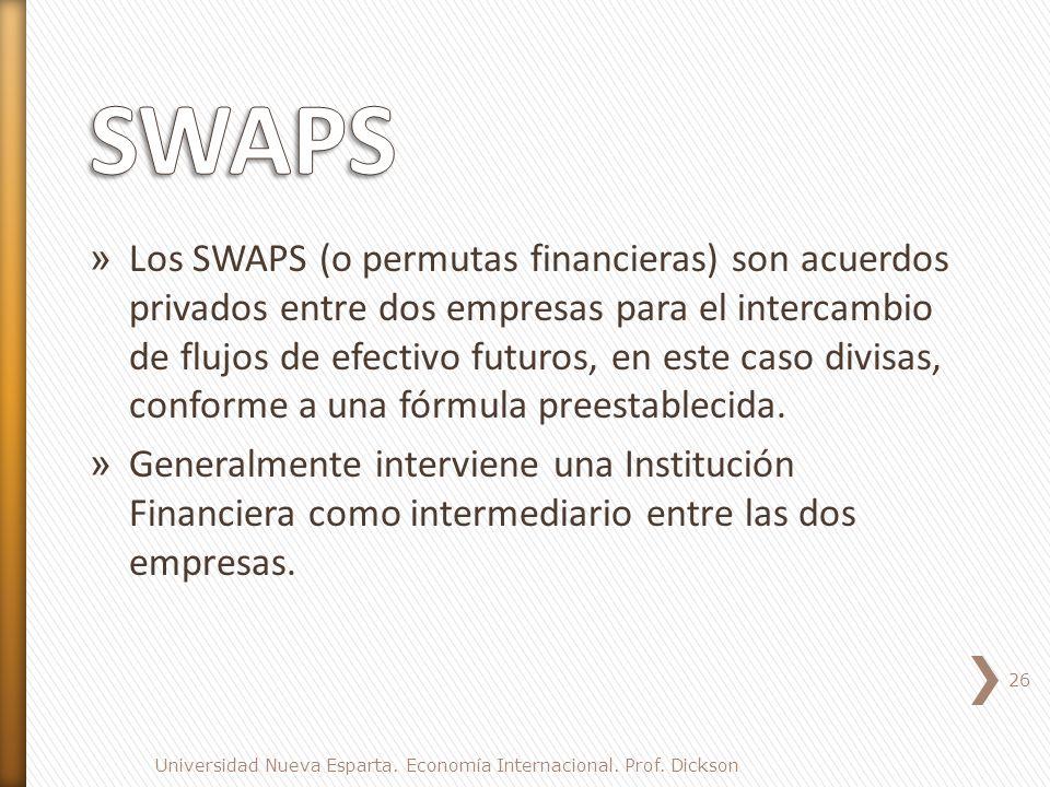 » Los SWAPS (o permutas financieras) son acuerdos privados entre dos empresas para el intercambio de flujos de efectivo futuros, en este caso divisas, conforme a una fórmula preestablecida.