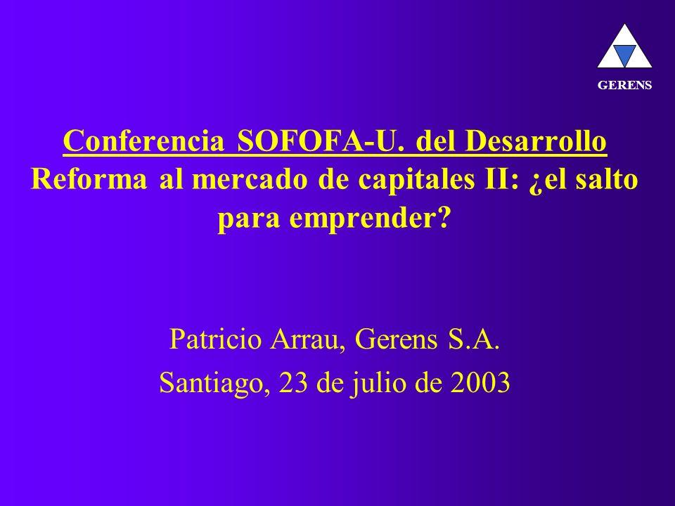 Conferencia SOFOFA-U. del Desarrollo Reforma al mercado de capitales II: ¿el salto para emprender.