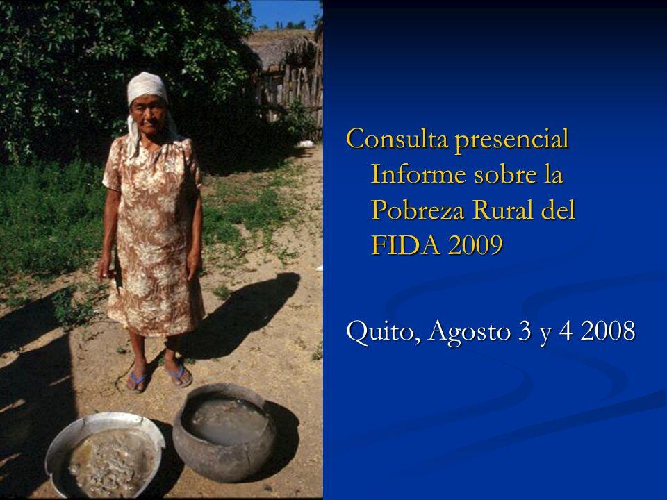 Consulta presencial Informe sobre la Pobreza Rural del FIDA 2009 Quito, Agosto 3 y 4 2008