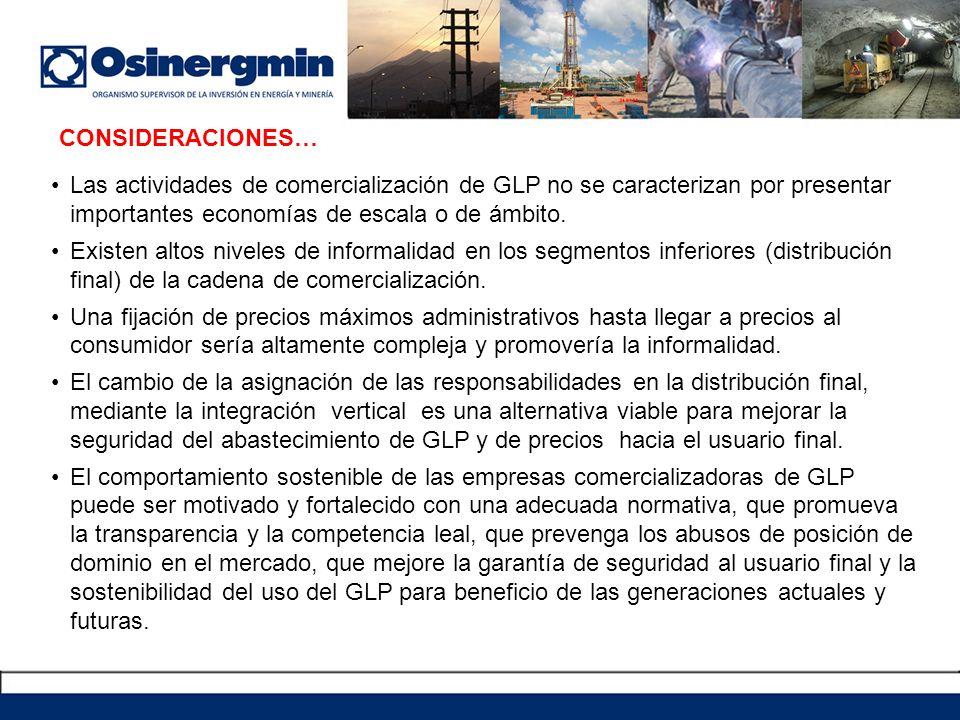 Las actividades de comercialización de GLP no se caracterizan por presentar importantes economías de escala o de ámbito. Existen altos niveles de info