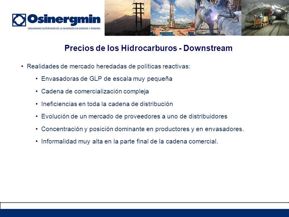 Precios de los Hidrocarburos - Downstream Realidades de mercado heredadas de políticas reactivas: Envasadoras de GLP de escala muy pequeña Cadena de c