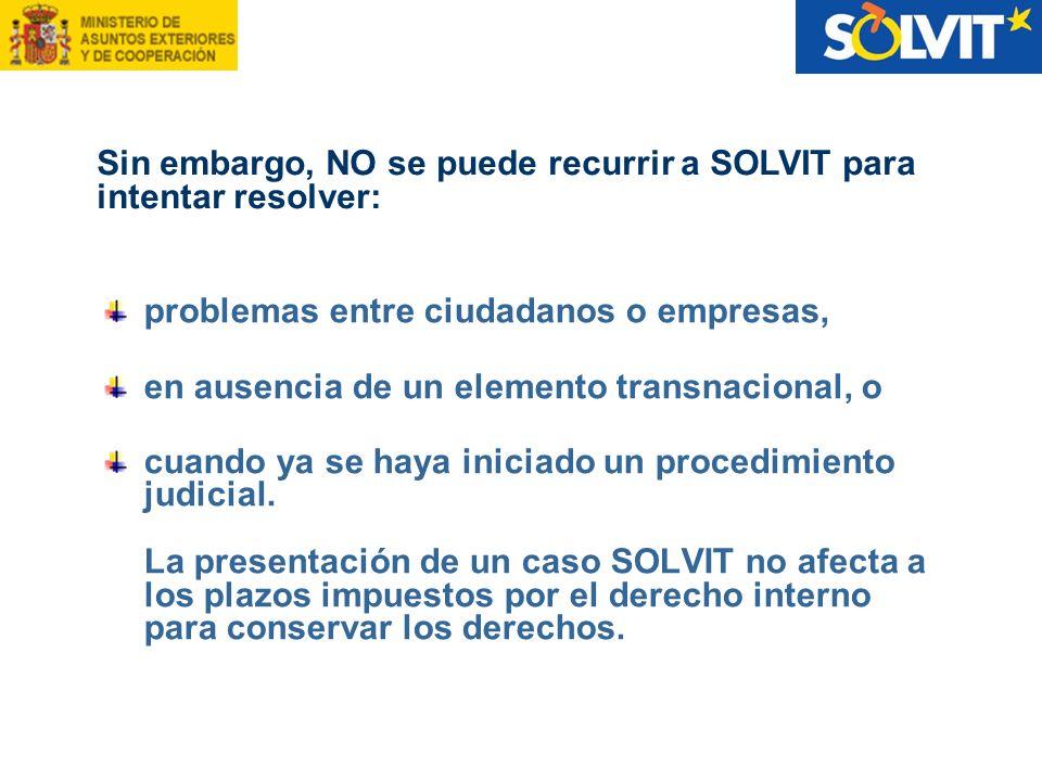 problemas entre ciudadanos o empresas, en ausencia de un elemento transnacional, o cuando ya se haya iniciado un procedimiento judicial. La presentaci