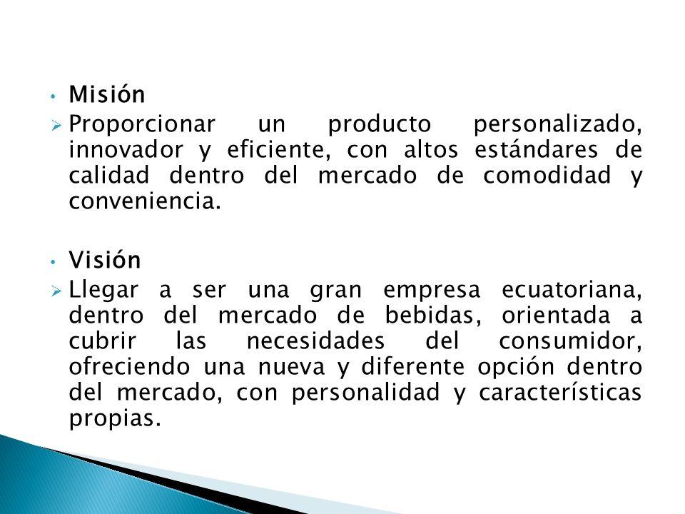 Misión Proporcionar un producto personalizado, innovador y eficiente, con altos estándares de calidad dentro del mercado de comodidad y conveniencia.