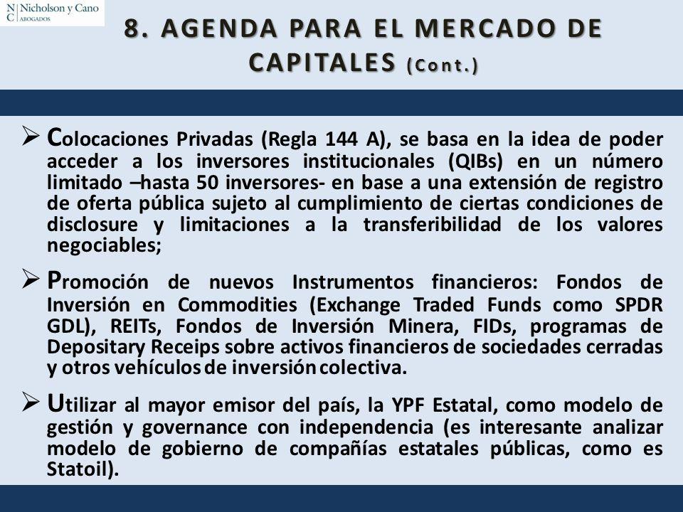 C olocaciones Privadas (Regla 144 A), se basa en la idea de poder acceder a los inversores institucionales (QIBs) en un número limitado –hasta 50 inve
