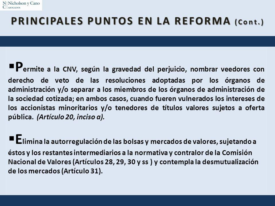 P ermite a la CNV, según la gravedad del perjuicio, nombrar veedores con derecho de veto de las resoluciones adoptadas por los órganos de administraci