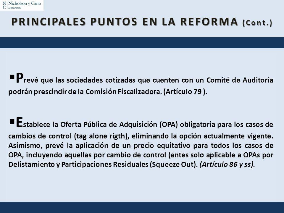 P revé que las sociedades cotizadas que cuenten con un Comité de Auditoría podrán prescindir de la Comisión Fiscalizadora. (Artículo 79 ). E stablece