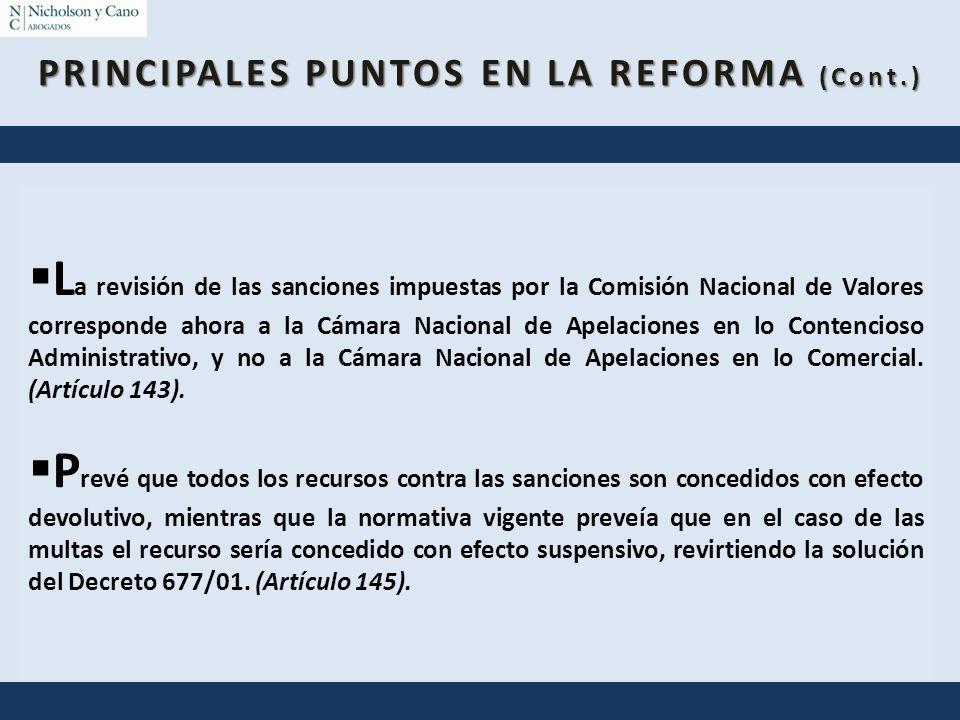 L a revisión de las sanciones impuestas por la Comisión Nacional de Valores corresponde ahora a la Cámara Nacional de Apelaciones en lo Contencioso Ad