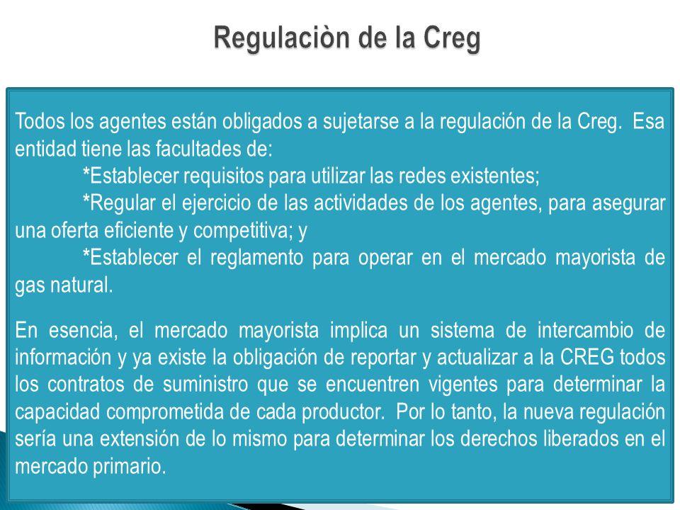 Todos los agentes están obligados a sujetarse a la regulación de la Creg.