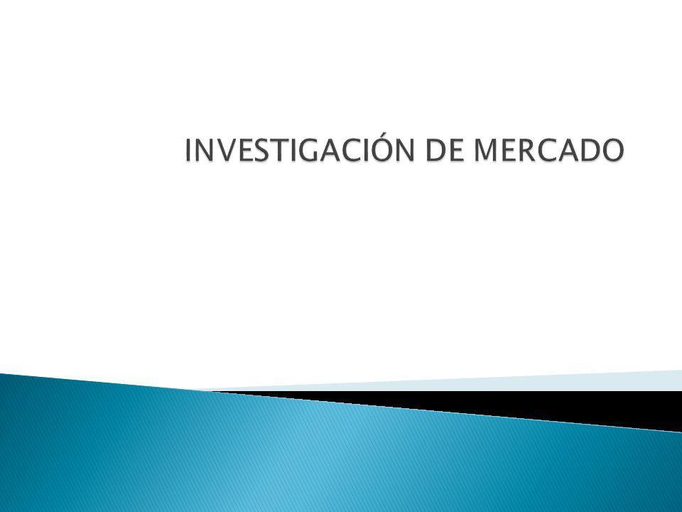 Es el proceso objetivo y sistemático en el que se genera la información para ayudar en la toma de decisiones de mercado.