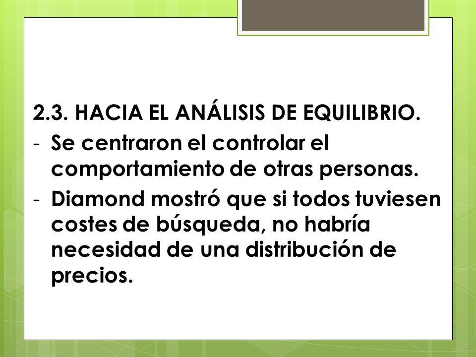 2.3. HACIA EL ANÁLISIS DE EQUILIBRIO.