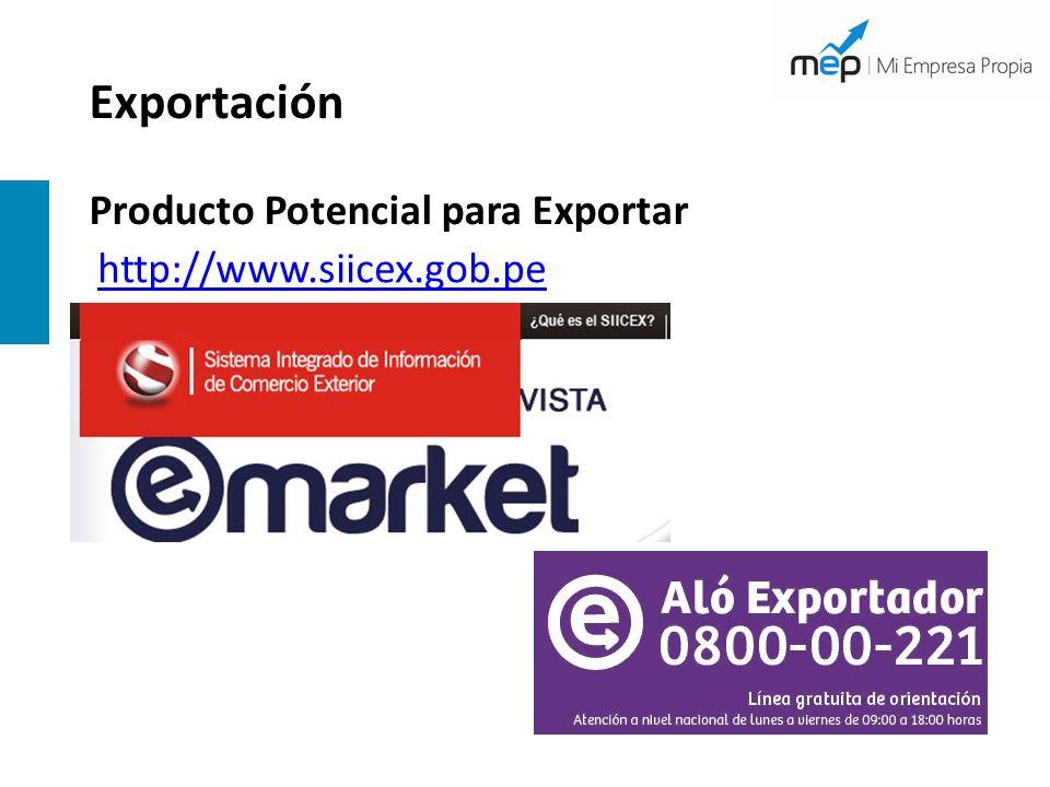 Exportación Producto Potencial para Exportar http://www.siicex.gob.pe