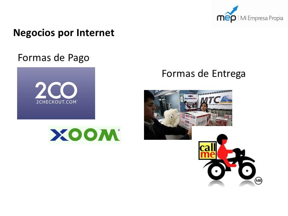 Negocios por Internet Formas de Pago Formas de Entrega