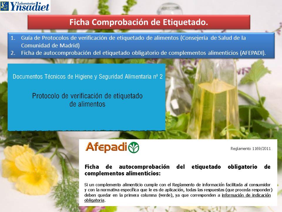Ficha Comprobación de Etiquetado. 1.Guía de Protocolos de verificación de etiquetado de alimentos (Consejería de Salud de la Comunidad de Madrid) 2.Fi