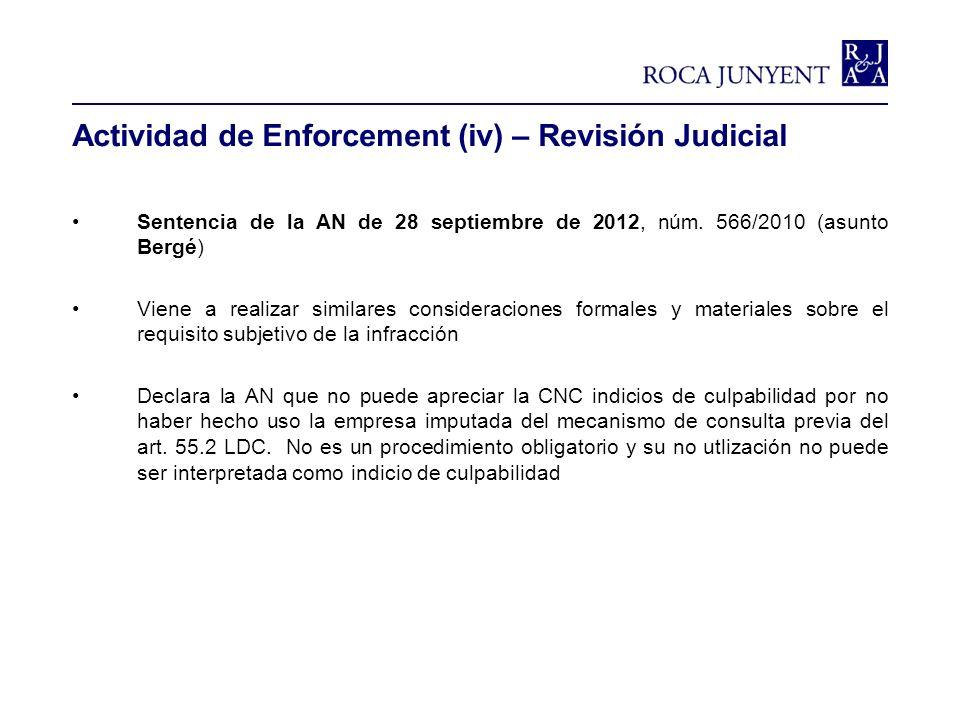 Actividad de Enforcement (iv) – Revisión Judicial Sentencia de la AN de 28 septiembre de 2012, núm. 566/2010 (asunto Bergé) Viene a realizar similares
