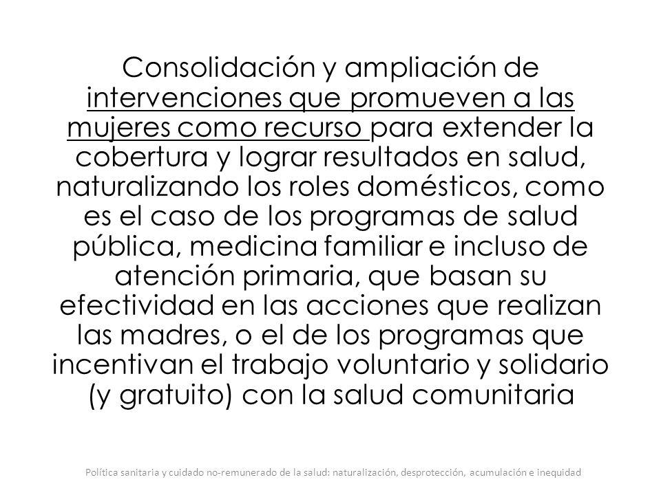 Consolidación y ampliación de intervenciones que promueven a las mujeres como recurso para extender la cobertura y lograr resultados en salud, natural