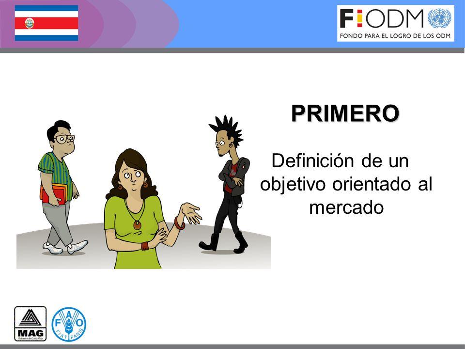 Definición de un objetivo orientado al mercado PRIMERO