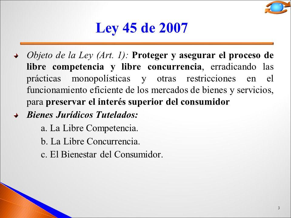 3 Ley 45 de 2007 Objeto de la Ley (Art.
