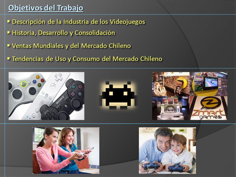 Objetivos del Trabajo Descripción de la Industria de los Videojuegos Descripción de la Industria de los Videojuegos Historia, Desarrollo y Consolidaci