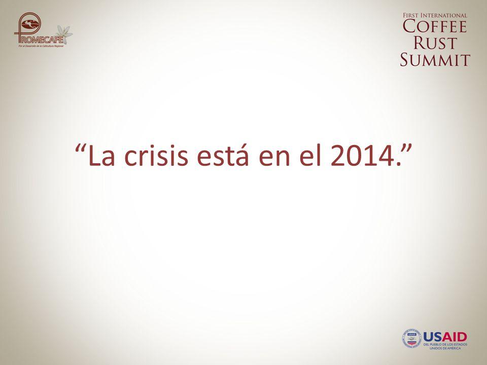 La crisis está en el 2014.