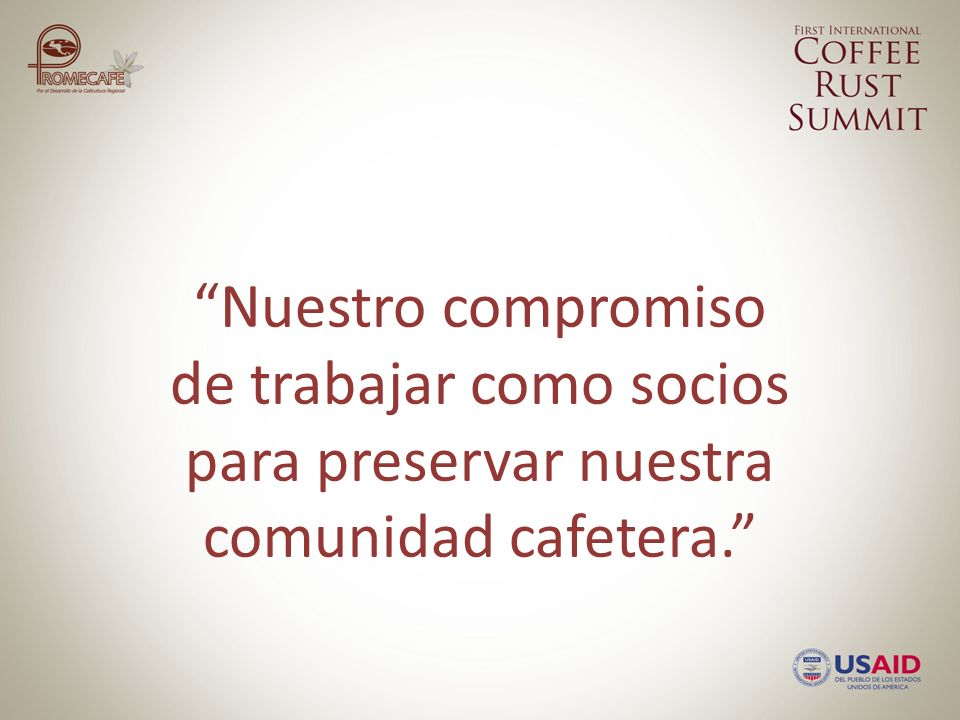 Nuestro compromiso de trabajar como socios para preservar nuestra comunidad cafetera.