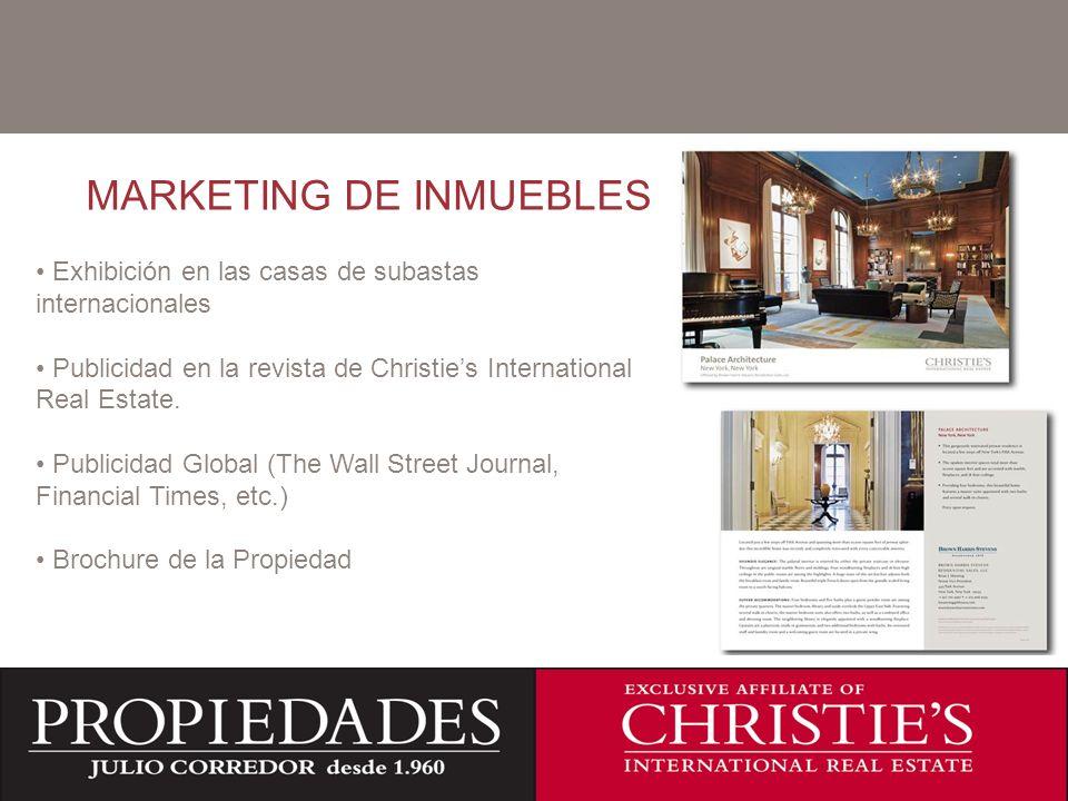 C MARKETING DE INMUEBLES Exhibición en las casas de subastas internacionales Publicidad en la revista de Christies International Real Estate.