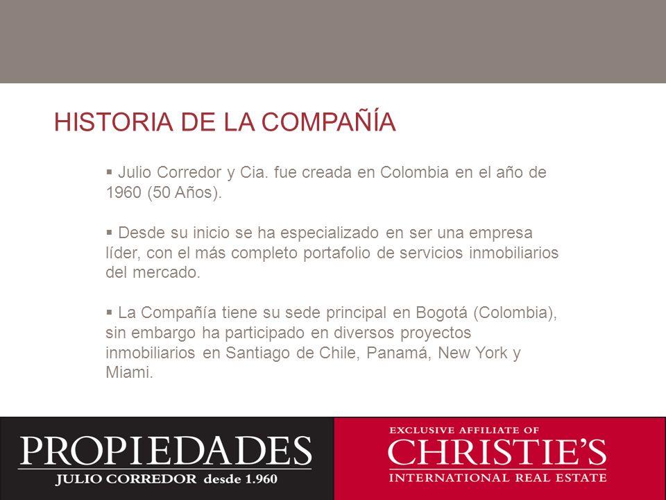 C HISTORIA DE LA COMPAÑÍA Julio Corredor y Cia. fue creada en Colombia en el año de 1960 (50 Años). Desde su inicio se ha especializado en ser una emp