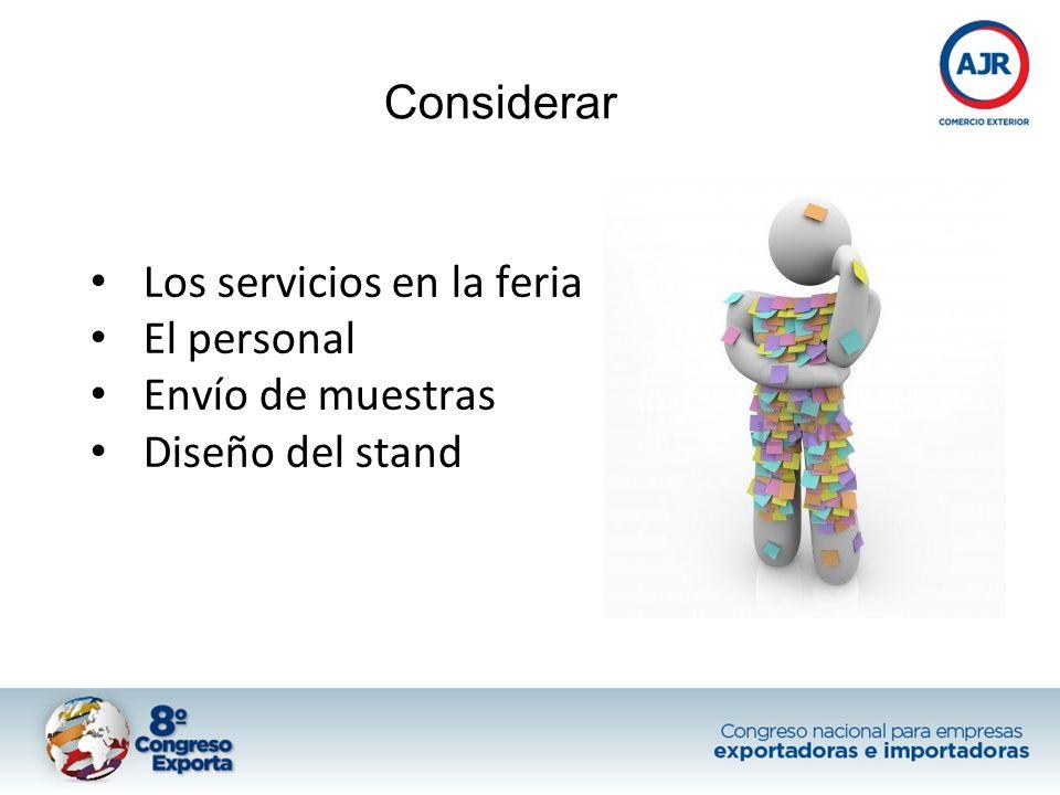 Los servicios en la feria El personal Envío de muestras Diseño del stand Considerar