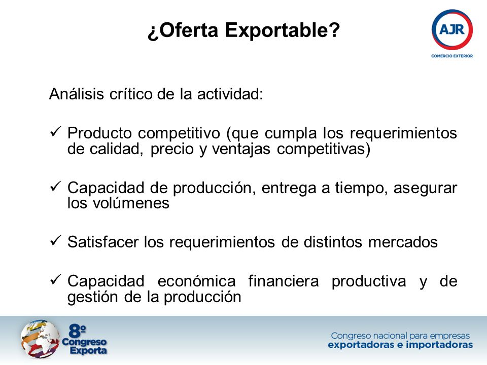 ¿Oferta Exportable? Análisis crítico de la actividad: Producto competitivo (que cumpla los requerimientos de calidad, precio y ventajas competitivas)
