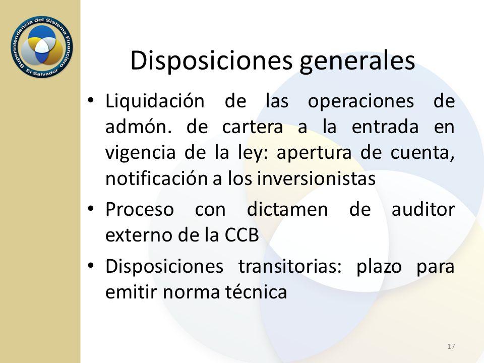 Liquidación de las operaciones de admón. de cartera a la entrada en vigencia de la ley: apertura de cuenta, notificación a los inversionistas Proceso