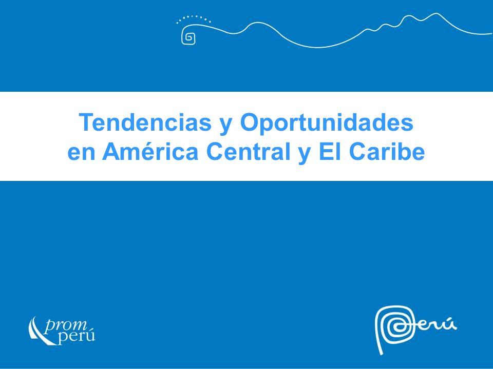 Tendencias y Oportunidades en América Central y El Caribe