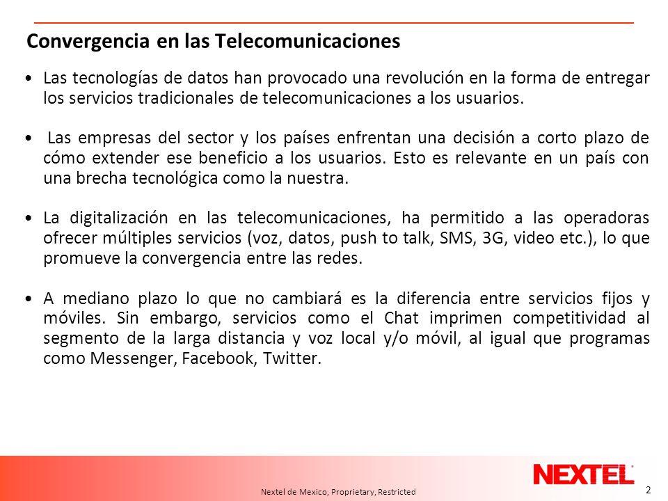 2 A.T. Kearney 10/04.2006/24550d 2 Nextel de Mexico, Proprietary, Restricted Convergencia en las Telecomunicaciones Las tecnologías de datos han provo