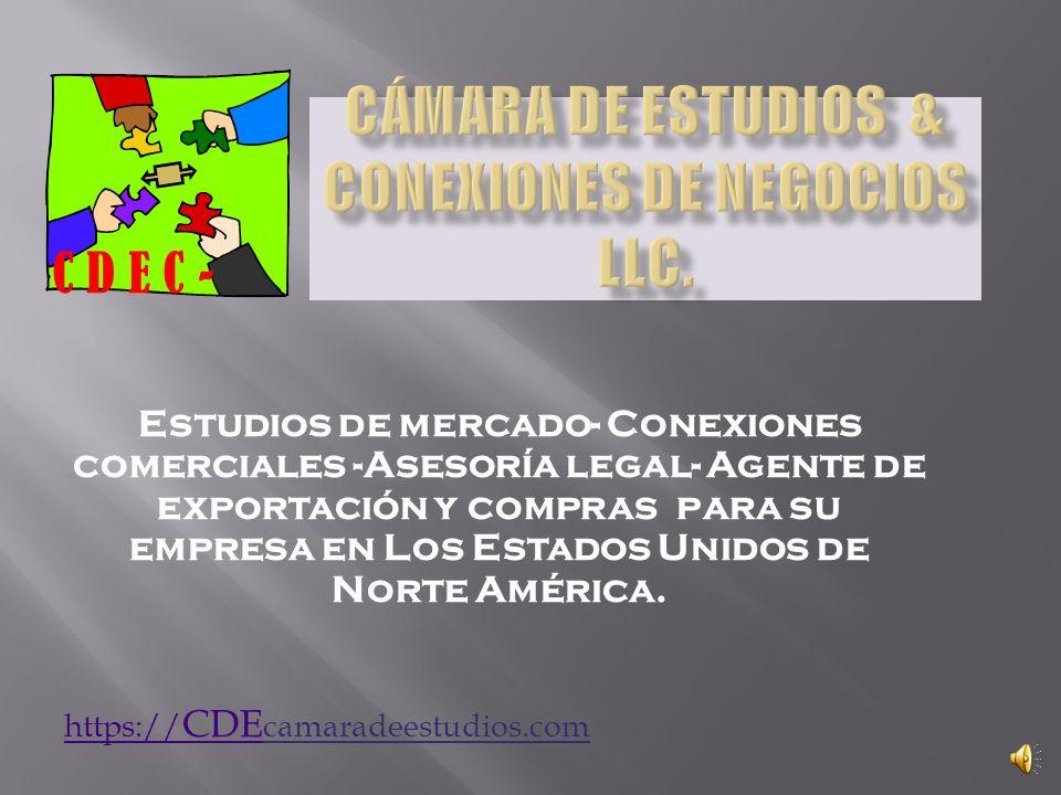 Estudios de mercado- Conexiones comerciales -Asesoría legal- Agente de exportación y compras para su empresa en Los Estados Unidos de Norte América.