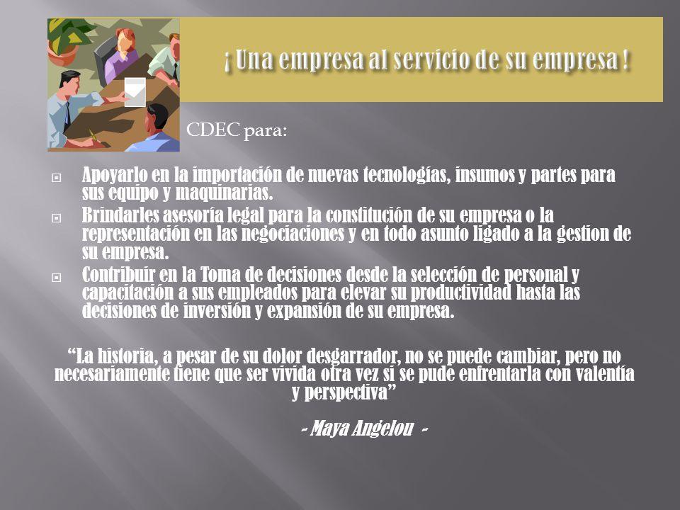 CDEC – Cámara de Estudios & Conexiones de Negocios es una firma consultora creada con el propósito de apoyarlo en la gestión empresarial de su empresa en el mercado global.