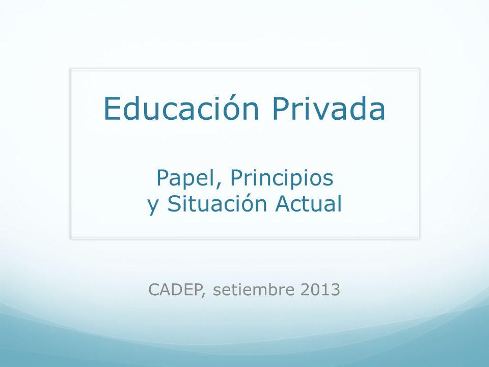 Educación y Constitución Artículo 14 (…) La enseñanza se imparte, en todos sus niveles, con sujeción a los principios constitucionales y a los fines de la correspondiente institución educativa.