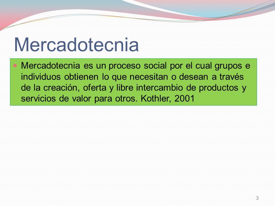 Mercadotecnia Mercadotecnia es un proceso social por el cual grupos e individuos obtienen lo que necesitan o desean a través de la creación, oferta y libre intercambio de productos y servicios de valor para otros.