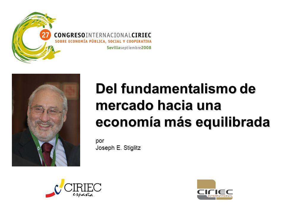 Del fundamentalismo de mercado hacia una economía más equilibrada por Joseph E. Stiglitz