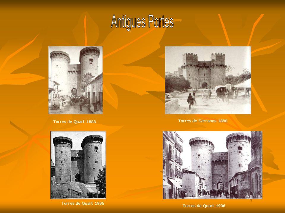Torres de Quart 1888 Torres de Serranos 1888 Torres de Quart 1895 Torres de Quart 1906