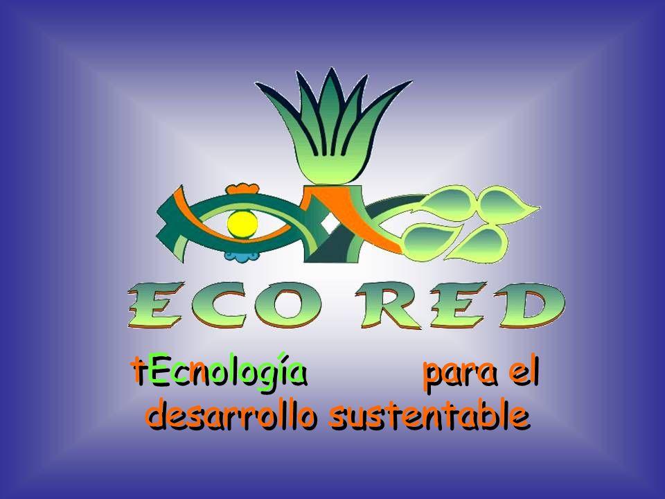 para el desarrollo sustentable para el desarrollo sustentable tEcnología