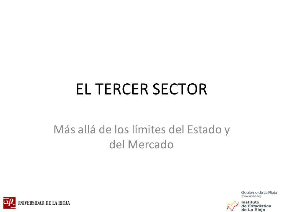 EL TERCER SECTOR Más allá de los límites del Estado y del Mercado